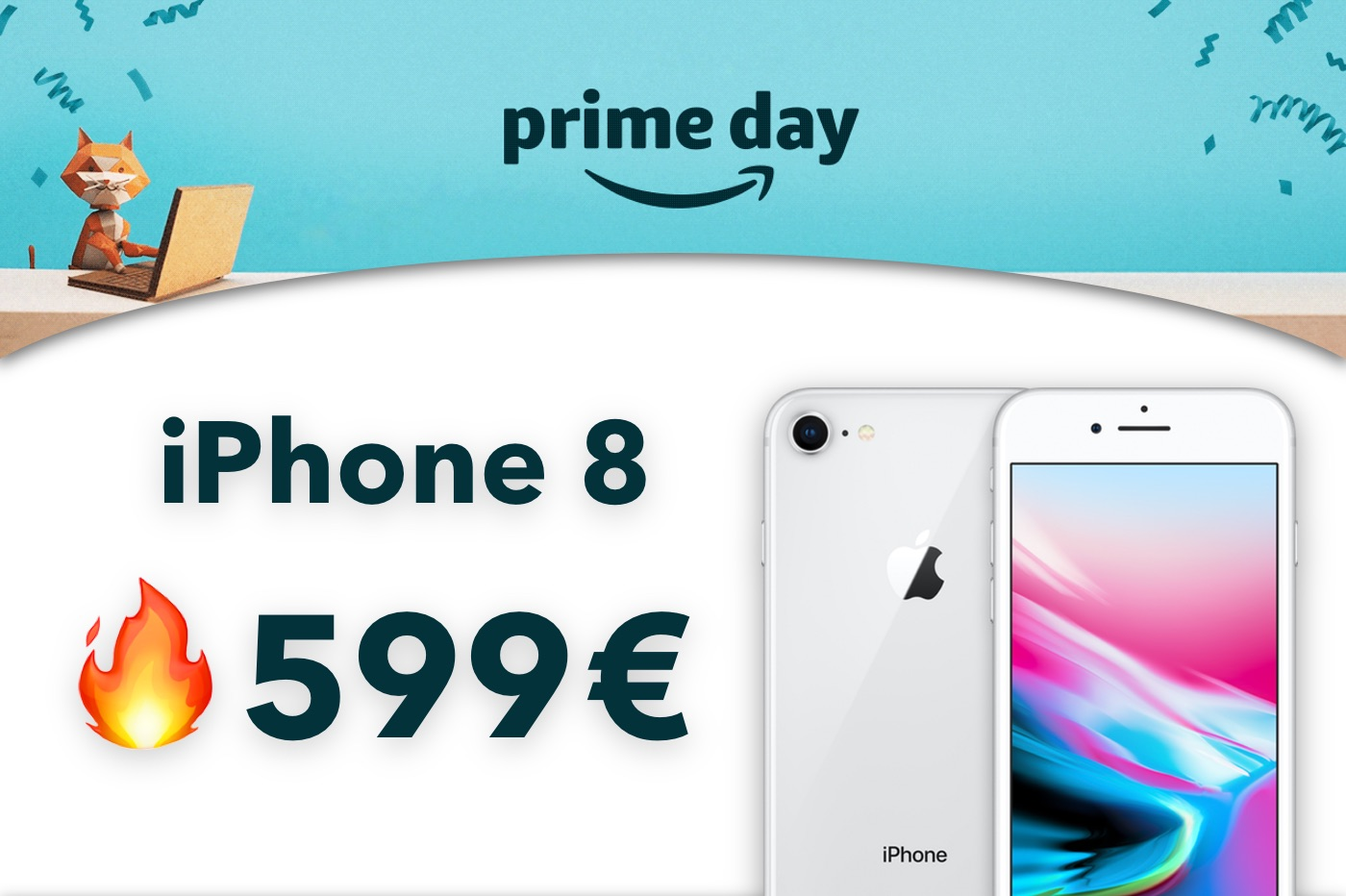 Amazon Prime Day : iPhone 8 et 8 Plus à 599€ au lieu de 858 (-30%) 1