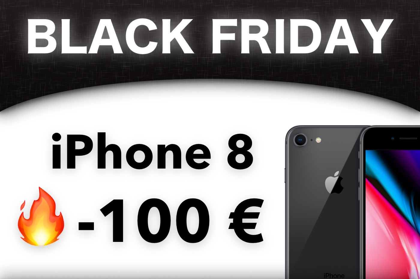 Black Friday Apple iPhone 8 64 Go