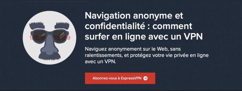 anonymat raison d'utiliser un VPN