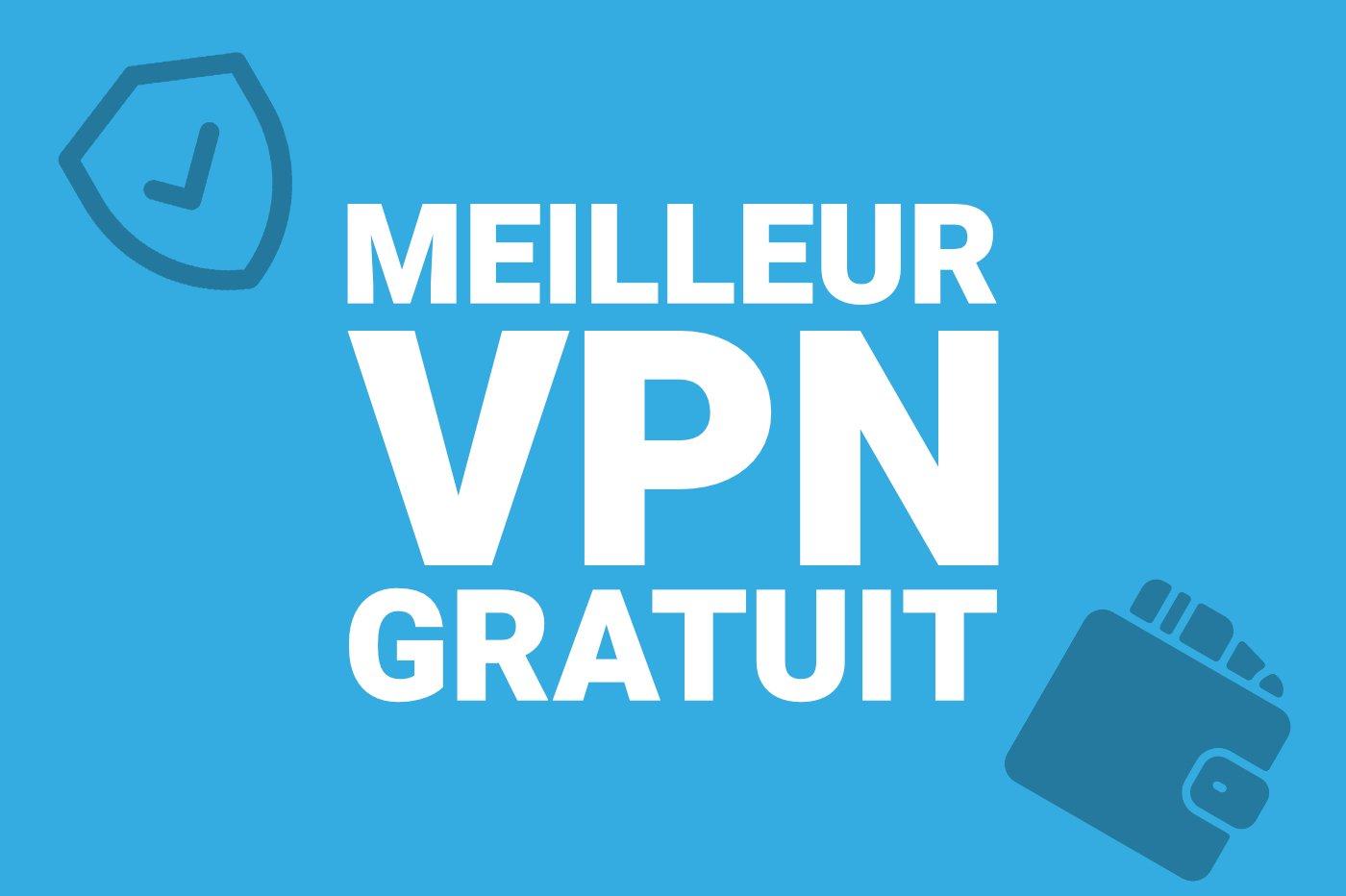 TOP VPN gratuits