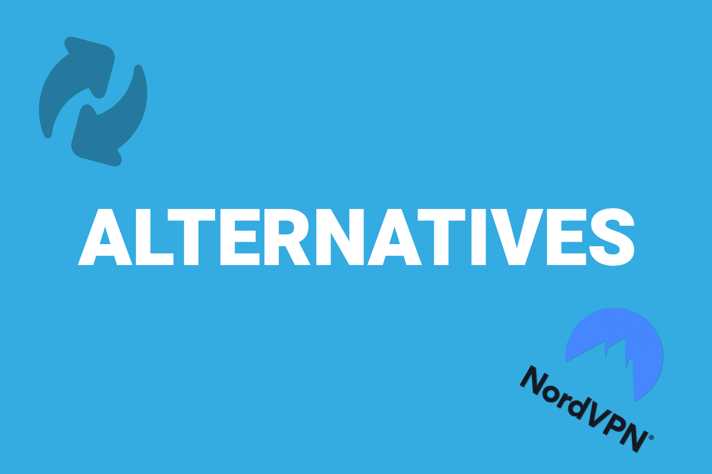 Alternatives NordVPN