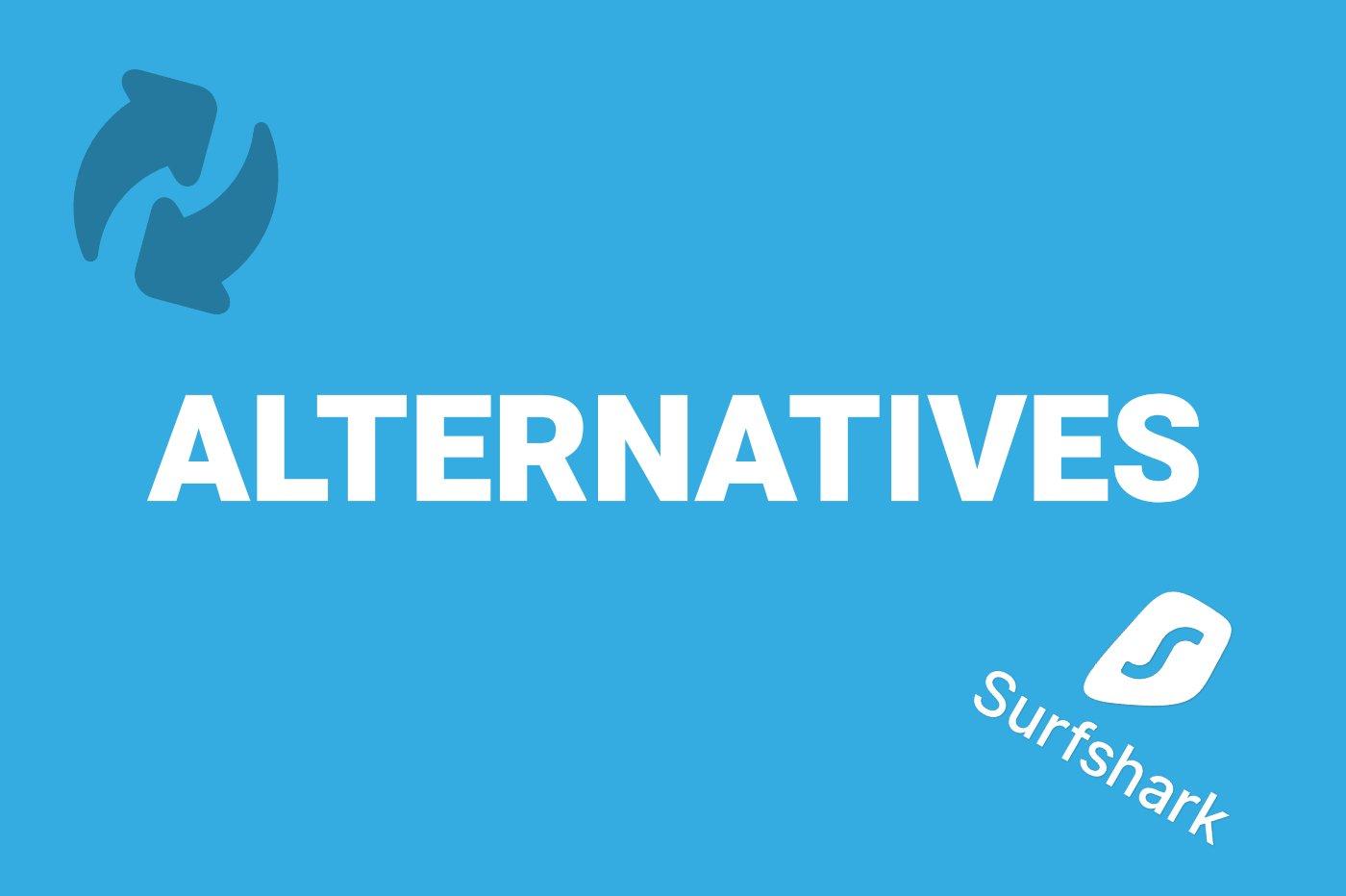 Alternatives Surfshark