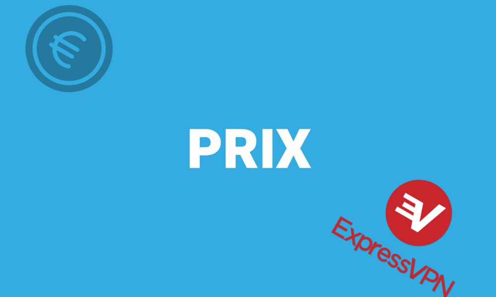 Prix ExpressVPN