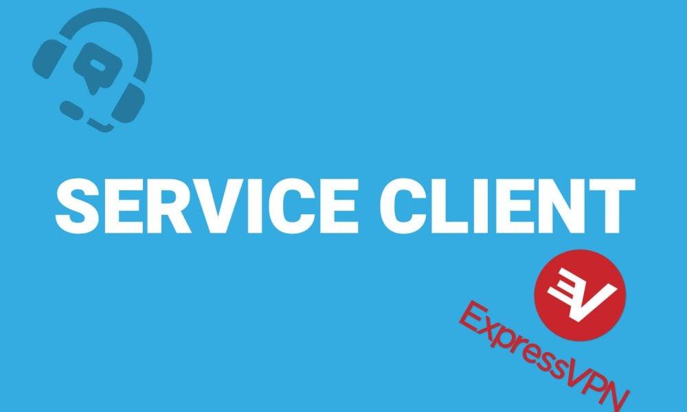 Service client ExpressVPN