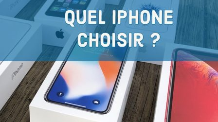 iPhone XR ou iPhone XS ... Lequel choisir? Les différences entre ces deux nouveaux iPhone 2018 et notre avis 2