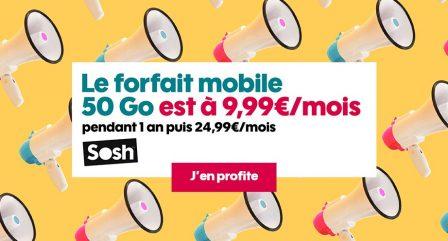 Promo forfait Sosh: illimité + 50 Go d'Internet à 9,99€ par mois 2